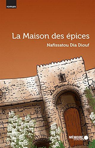 La Maison des épices (French Edition) (Un Ordinateur Tout - En)