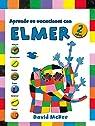 Aprende en vacaciones con Elmer par McKee