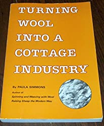 Turning wool into a cottage industry by Paula Simmons (1985-08-02)