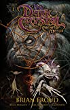 Jim Henson's the Dark Crystal: Creation Myths 1