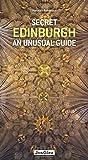 Secret Edinburgh - An unusual guide