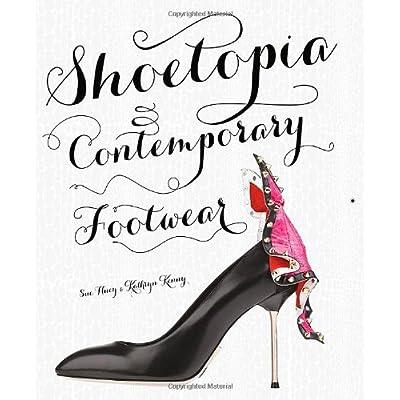 Shoetopia contemporary footwear /anglais