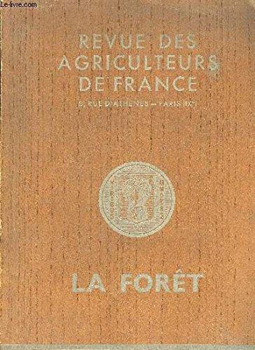 REVUE DES AGRICULTEURS DE FRANCE - LA FORET - SUPPLEMENT AU NUMERO DE JUILLET 1936.