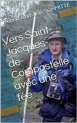 Vers Saint-Jacques-de-Compostelle avec une fée