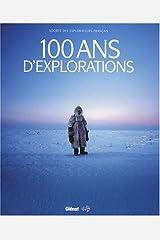 100 ans d'explorations Broché