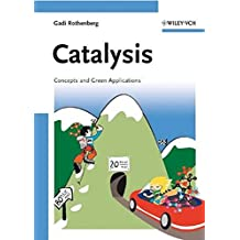 Catalysis: Concepts and Green Applications