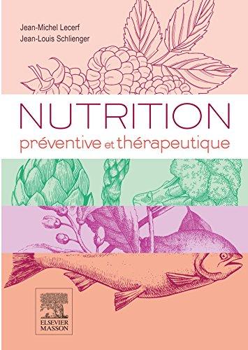 Nutrition prventive et thrapeutique