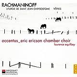Rachmaninov : Vêpres, Liturgie de St Jean Chrisostome