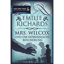 Mrs. Wilcox und die mörderische Bescherung (New York Times Bestseller Autoren: Thriller/Krimi)