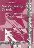 m?thodes et p?dagogie anne fuzeau productions crousier claude mon 2e cycle ca roule flute ou hautbois piano flute