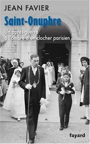 Saint-Onuphre : Un après-guerre à l'ombre d'un clocher parisien
