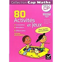 Cap Maths CP éd. 2016 - 60 Activités de consolidation, remédiation, différenciation