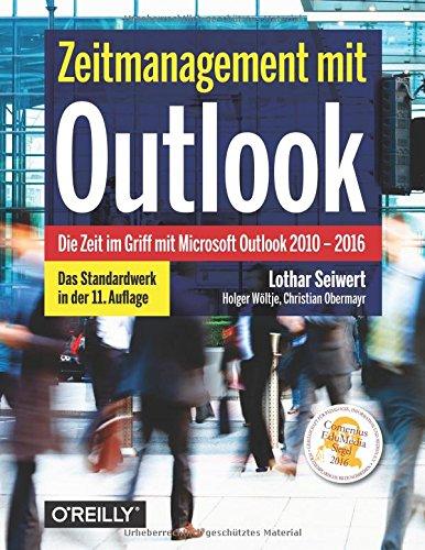 zeitmanagement-mit-outlook-die-zeit-im-griff-mit-microsoft-outlook-2010-2016