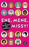 Ene, mene, Missy. Die Superkräfte des Feminismus