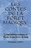 Telecharger Livres LES CONTES DE LA FORET MAGIQUE La merveilleuse aventure de Plume le petit flocon de neige (PDF,EPUB,MOBI) gratuits en Francaise