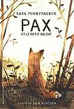 Pax et le petit soldat | Pennypacker, Sara (1951-....). Auteur