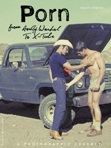 Preisvergleich Produktbild PORN - From Andy Warhol To X-TUBE
