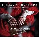 Il Diario di Chiara - Music from La Pietà in Venice in the 18th Century [CD plus bonus DVD]