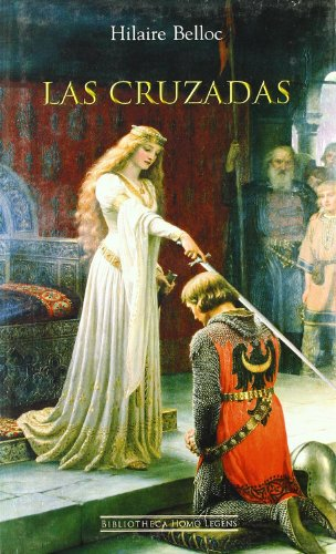 Descargar Libro Cruzadas, Las de Hilaire Belloc