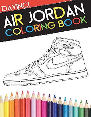 67b4112a89053 Air Jordan Coloring Book: Sneaker Adult Coloring Book