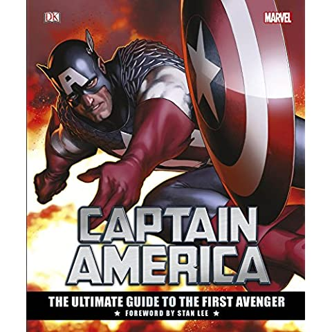 Captain America: The Ultimate Guide To The First Avenger (Dk Marvel)
