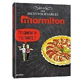 Telecharger Livres Marmiton T es quiche ou t es tarte Les recettes incontournables (PDF,EPUB,MOBI) gratuits en Francaise