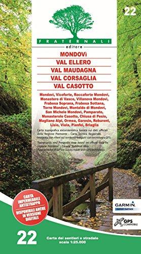 Carta n. 22. Mondovì, Val Ellero, Val Maudagna, Val Corsaglia Val Casotto. Carta dei sentieri e stradale scala 1:25.000 por aavv