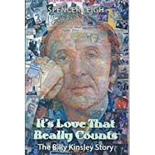 It's Love That Really Counts: The Billy Kinsley Story by Spencer Leigh (2010-09-09)