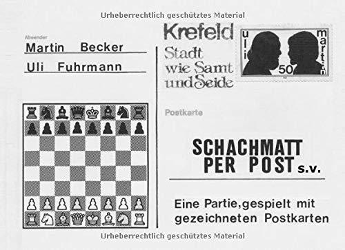 SCHACHMATT PER POST s.v.: Eine Partie, gespielt mit gezeichneten Postkarten