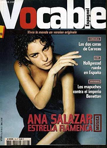 Vocable Espagnol n°436 : Ana Salazar estrella Flamenca - Las dos caras de Caracas - Hollywood rueda en España - Los mapuches contra el imperio Benetton