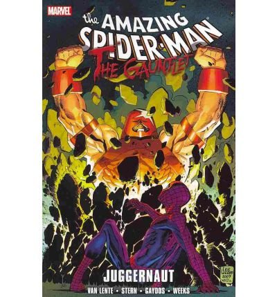 [Spiderman: the Gauntlet: Juggernaut] [by: Roger Stern]