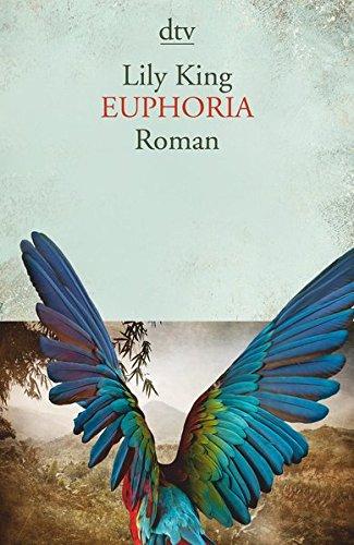 Buchseite und Rezensionen zu 'Euphoria: Roman' von Lily King