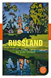 Russland: Das große Lesebuch (Fischer Klassik) -