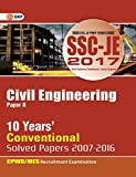 #1: SSC (CWC/MES) Civil Engineering 10 Years' Conventional Solved Papers Junior Engineer (2007-2016) 2017