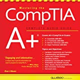 Mastering the CompTIA A+: Complete Audio Guide