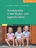 Homöopathie in der Kinder- und Jugendmedizin: Mit Zugang zur Medizinwelt -