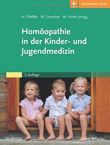 Homöopathie in der Kinder- und Jugendmedizin: Mit Zugang zur Medizinwelt