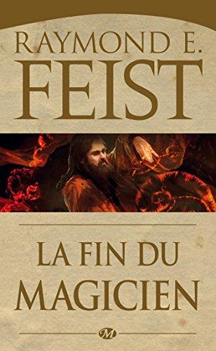 La Fin du Magicien: La Guerre du Chaos, T3 (Fantasy) par Raymond E. Feist