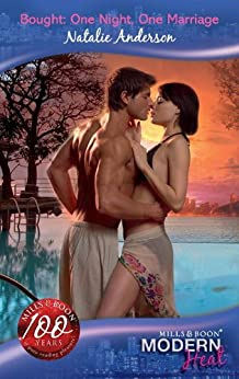 Bought: One Night, One Marriage (Mills & Boon Modern Heat) by [Anderson, Natalie]