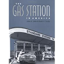 The Gas Station in America (Creating the North American Landscape)