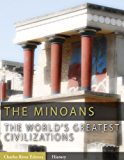 The World's Greatest Civilizations: The History and Culture of the Minoans (Illustrated) (English Edition)