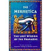 Hermetica: Lost Wisdom of the Pharaohs by Timothy Freke (1997-09-25)