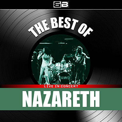 The Best of Nazareth (Live in ...