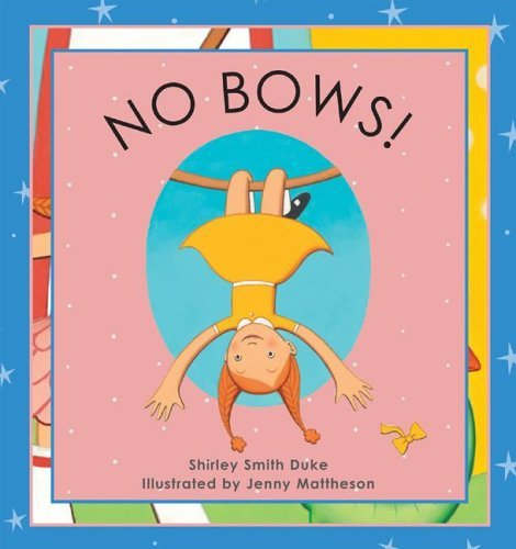 No Bows by Shirley Smith Duke (2006-03-31) (Bow Shirley)