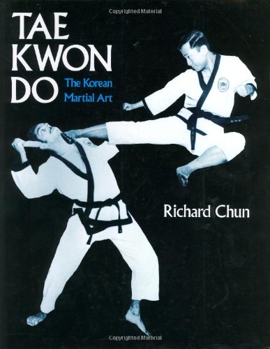 Kwon Do: Korean Martial Art por Richard Chun