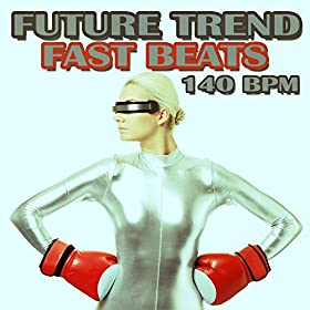 Various Artists-Future Trend Fast Beats (140 Bpm)