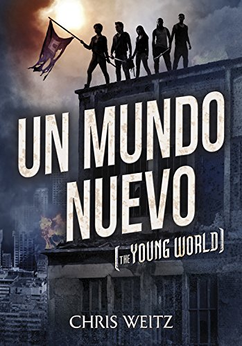 Un mundo nuevo: (The Young World) (Infinita Plus)
