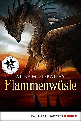 Flammenwüste: Roman (Arnurs Drachen 2) (El Hobbit Kindle)