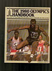 1980 Olympics Handbook: Guide to the Moscow Olympics and a History of the Games