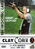 Clay Coach 3 - Rabbits And Crossers [DVD]